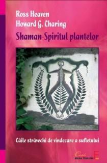Shaman – Spiritul plantelor