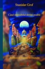 CÂND IMPOSIBILUL DEVINE POSIBIL